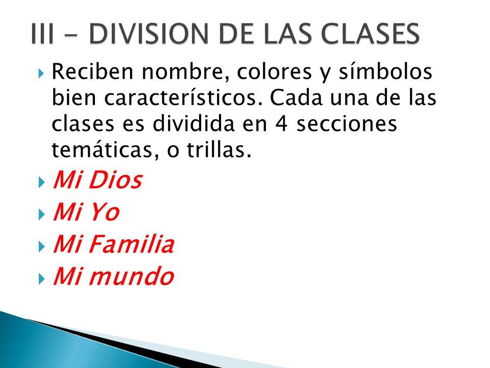 III - DIVISION DE LAS CLASES