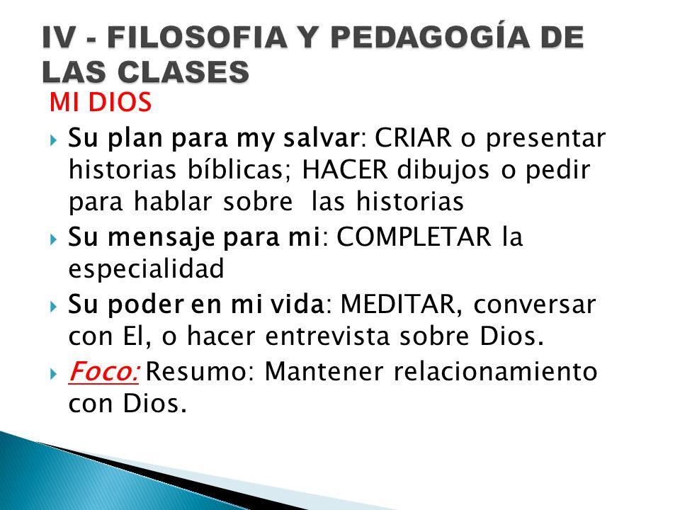 IV - FILOSOFIA Y PEDAGOGÍA DE LAS CLASES