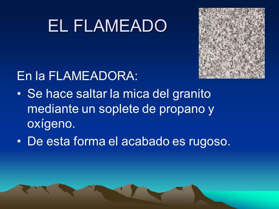 EL FLAMEADO En la FLAMEADORA: