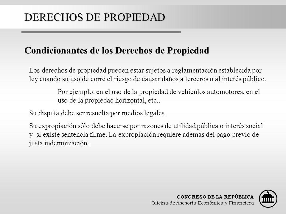 DERECHOS DE PROPIEDAD Condicionantes de los Derechos de Propiedad