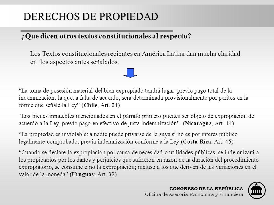 DERECHOS DE PROPIEDAD ¿Que dicen otros textos constitucionales al respecto