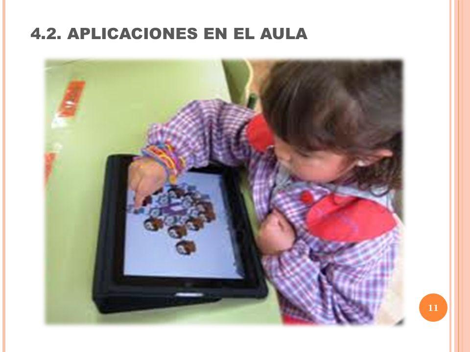 4.2. APLICACIONES EN EL AULA