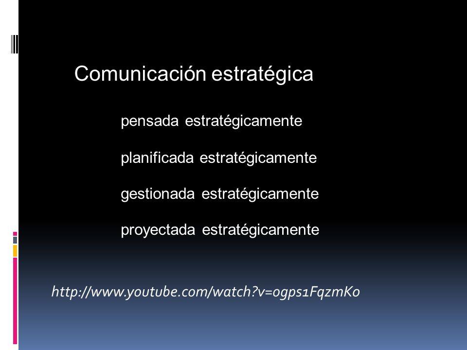 Comunicación estratégica pensada estratégicamente