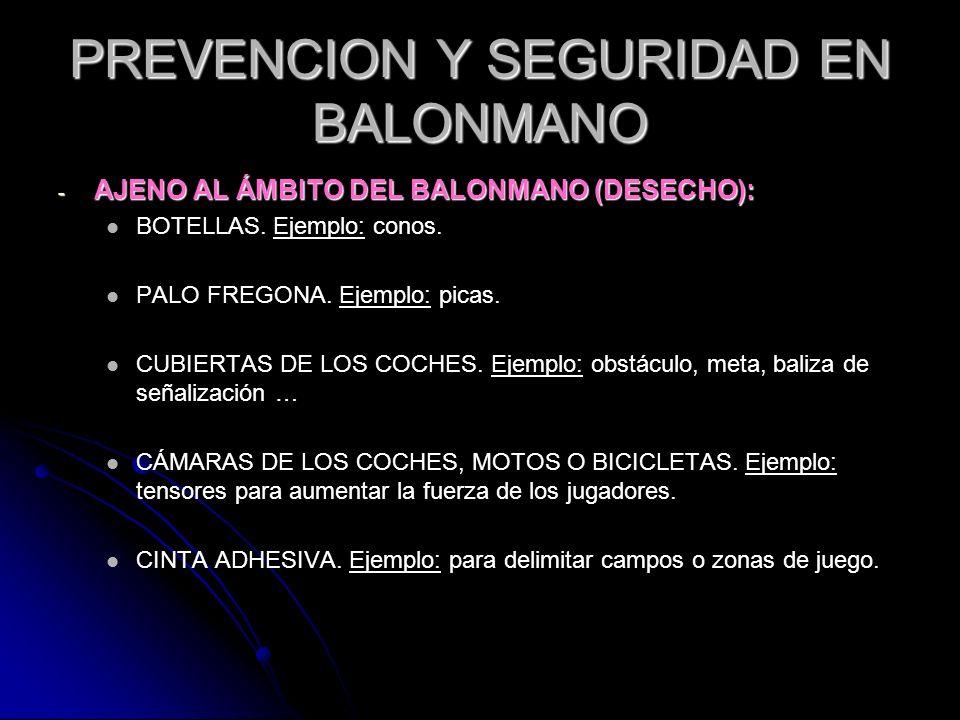 PREVENCION Y SEGURIDAD EN BALONMANO