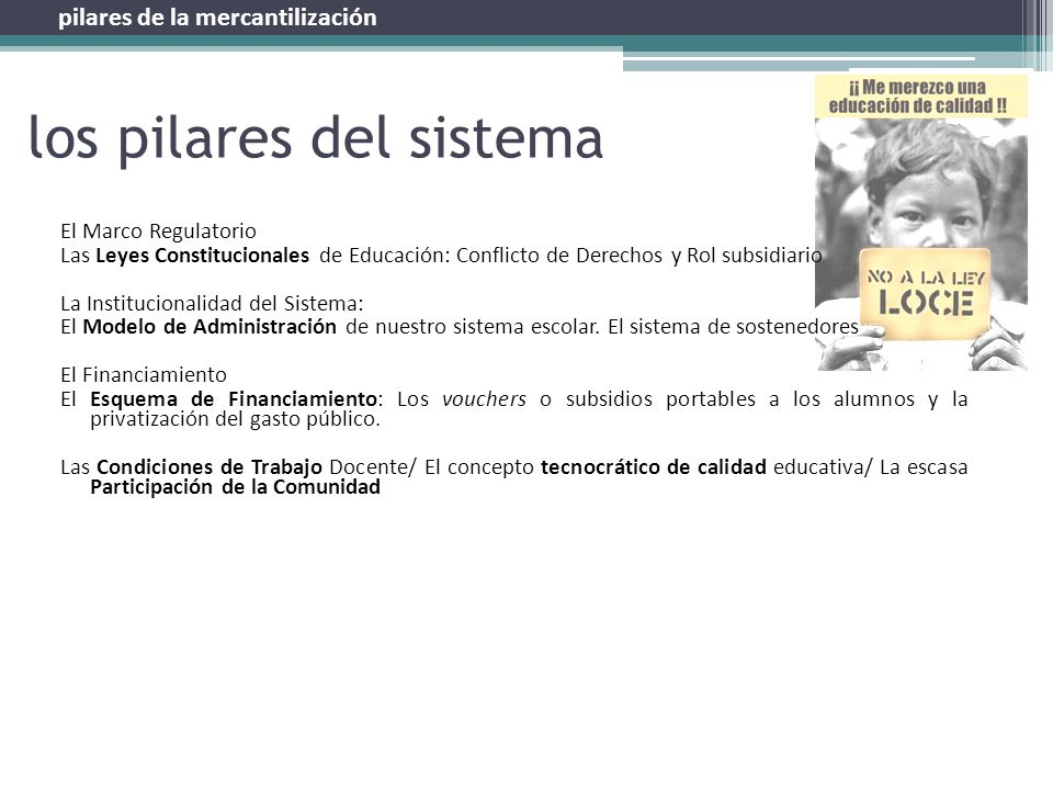 los pilares del sistema