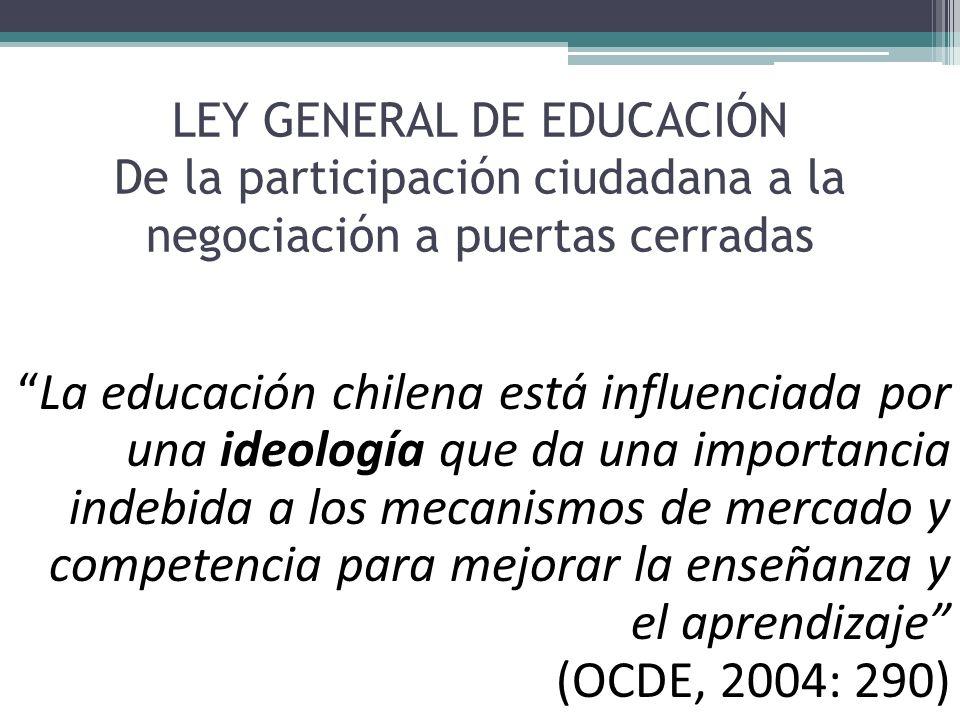 LEY GENERAL DE EDUCACIÓN De la participación ciudadana a la negociación a puertas cerradas