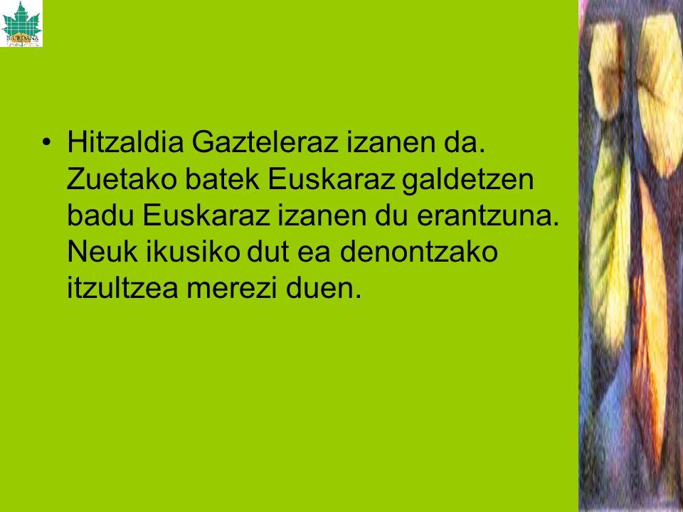 Hitzaldia Gazteleraz izanen da