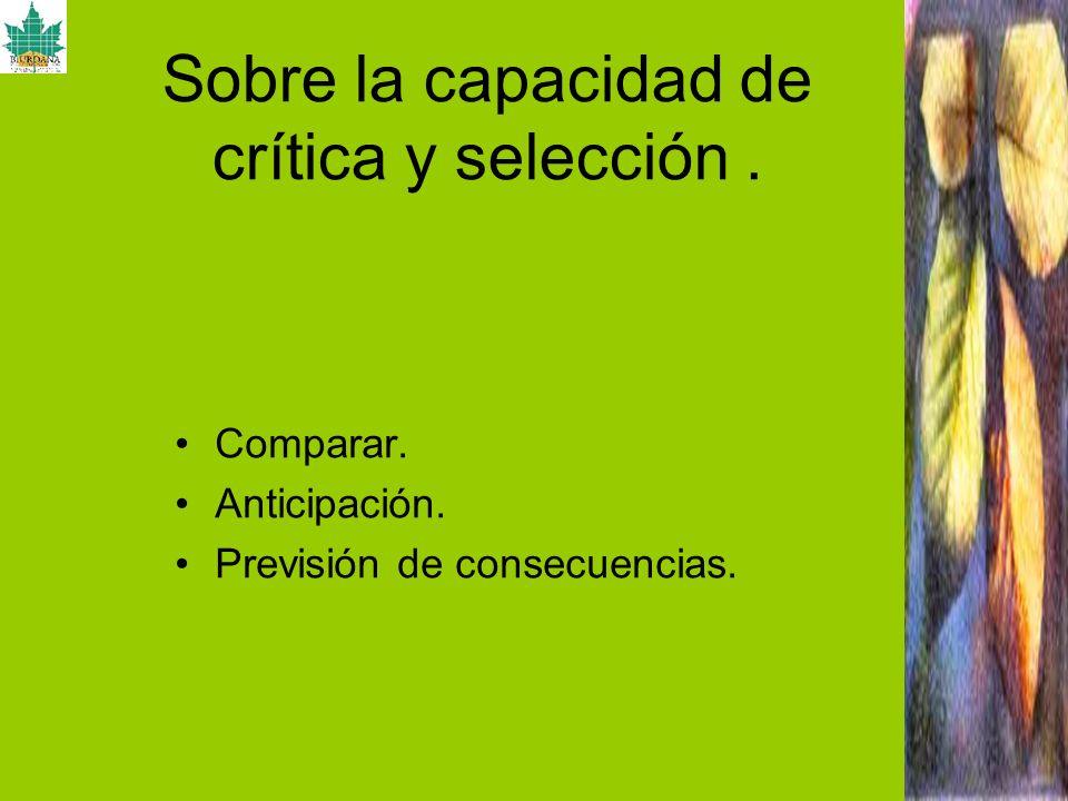 Sobre la capacidad de crítica y selección .