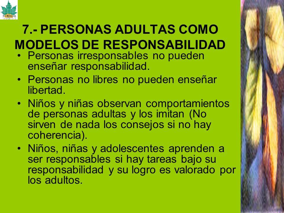 7.- PERSONAS ADULTAS COMO MODELOS DE RESPONSABILIDAD
