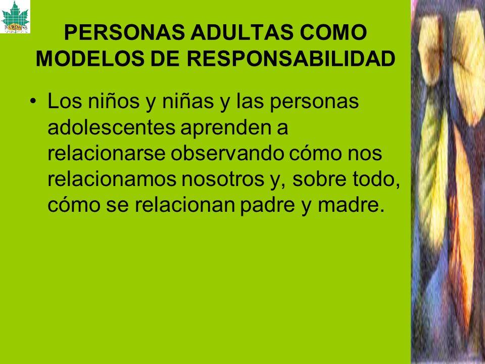 PERSONAS ADULTAS COMO MODELOS DE RESPONSABILIDAD