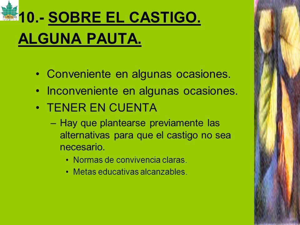 10.- SOBRE EL CASTIGO. ALGUNA PAUTA.