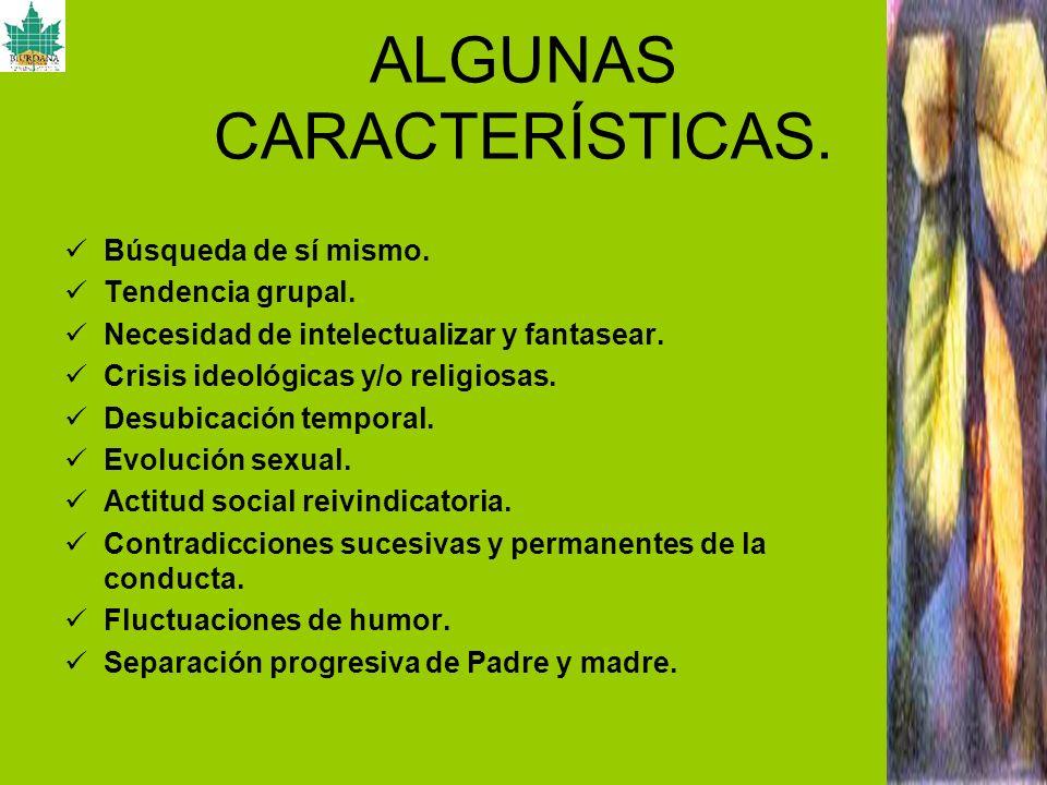ALGUNAS CARACTERÍSTICAS.