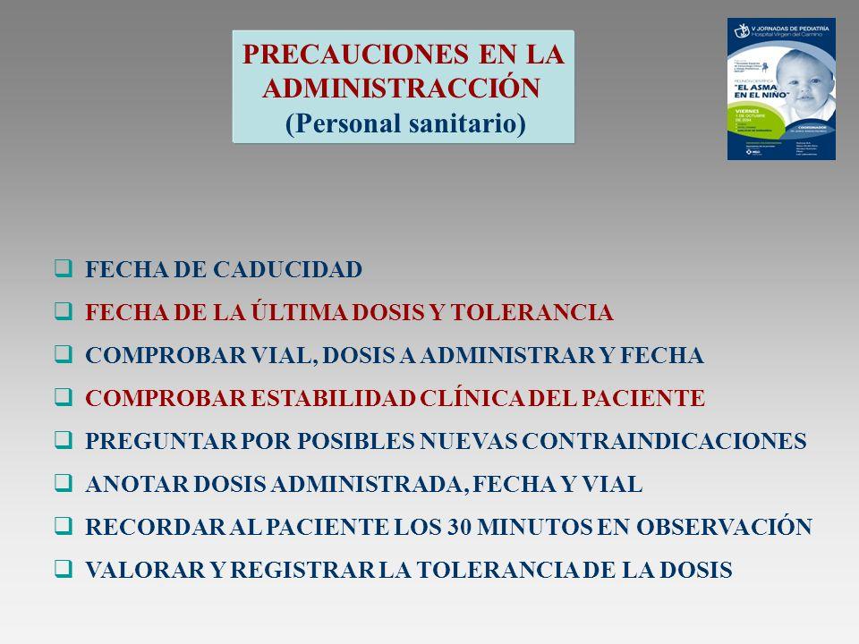 PRECAUCIONES EN LA ADMINISTRACCIÓN (Personal sanitario)