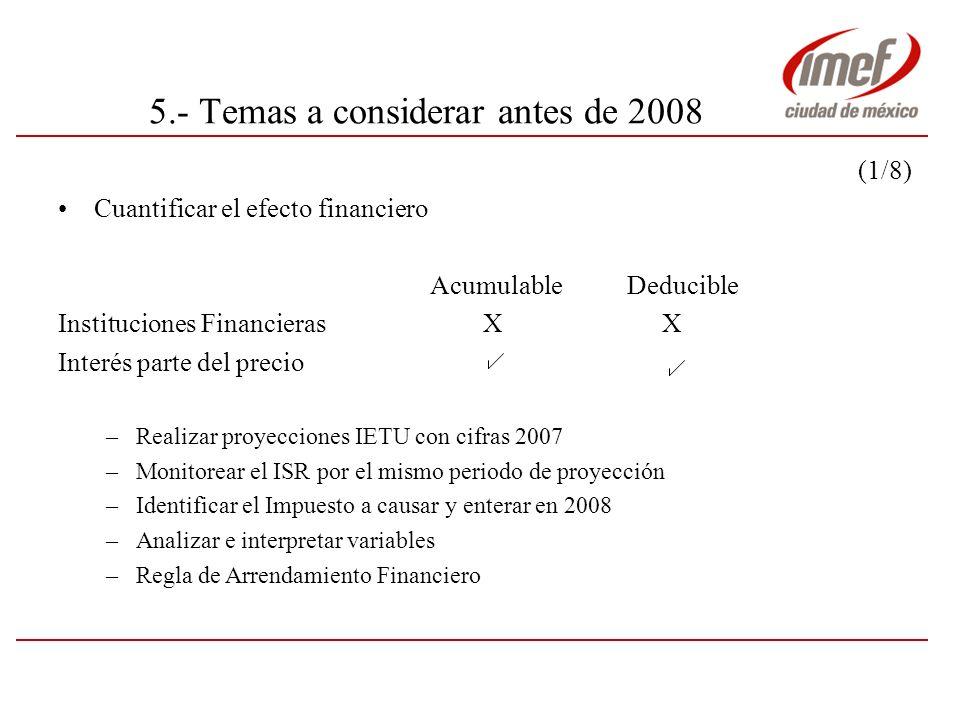 5.- Temas a considerar antes de 2008