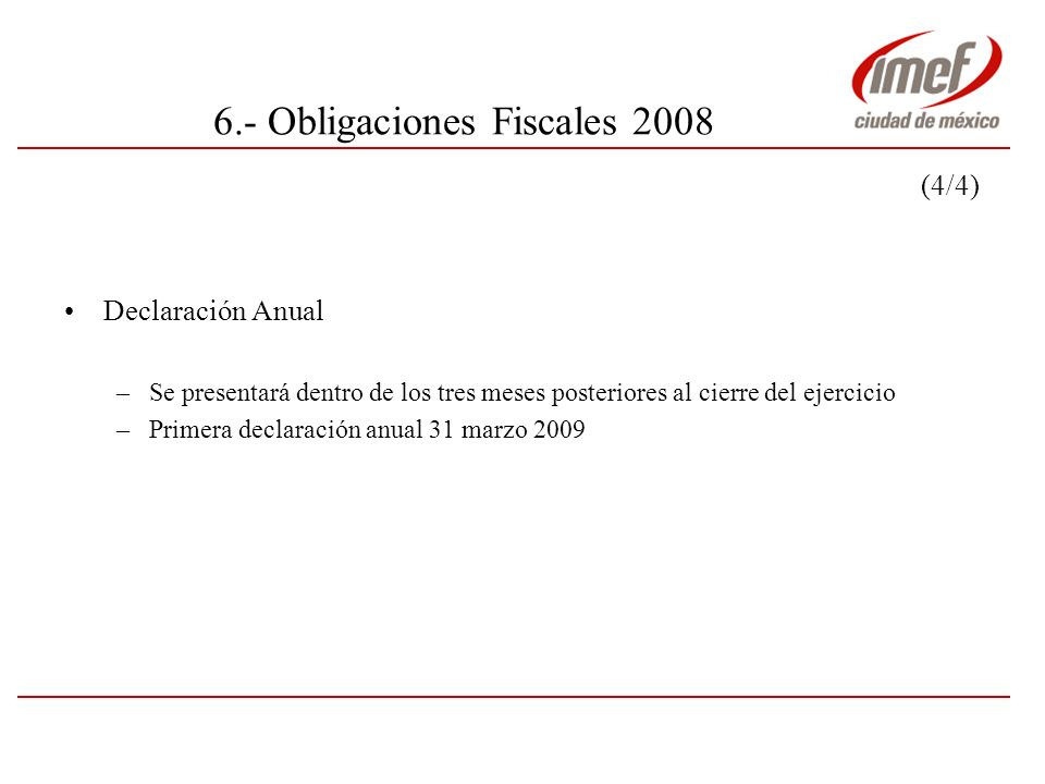 6.- Obligaciones Fiscales 2008