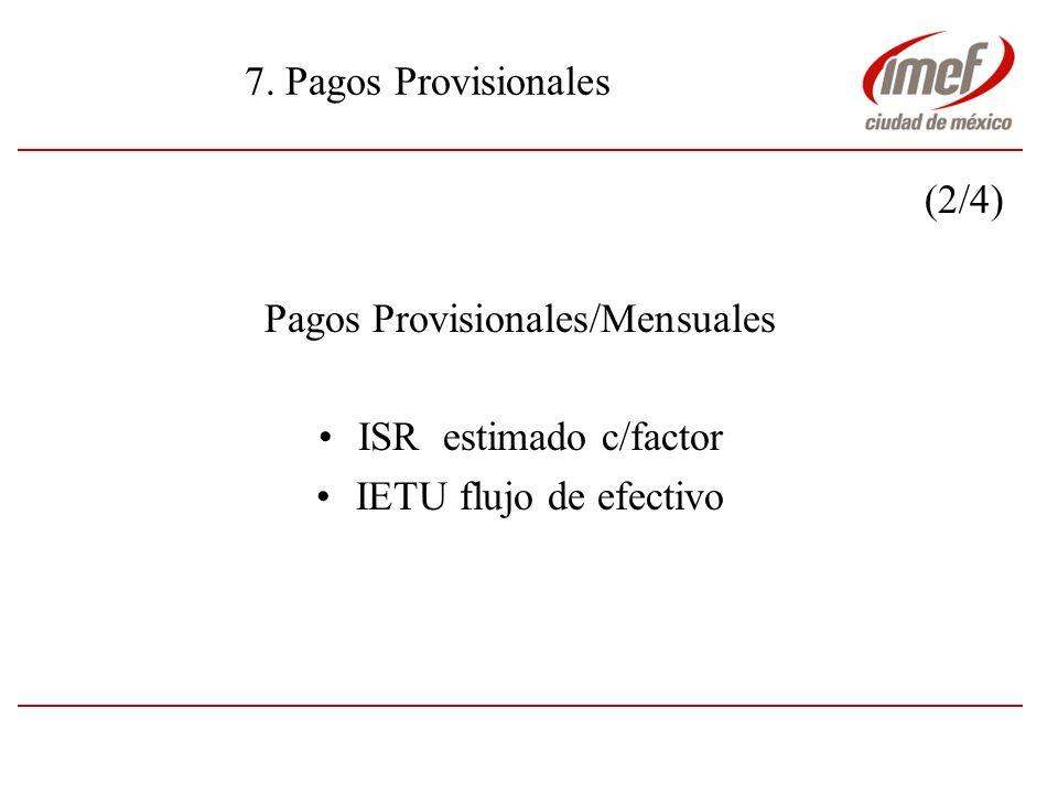 Pagos Provisionales/Mensuales