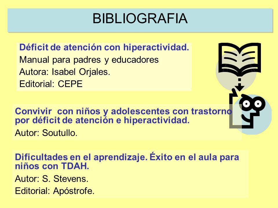 BIBLIOGRAFIA Déficit de atención con hiperactividad.