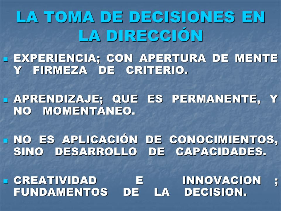 LA TOMA DE DECISIONES EN LA DIRECCIÓN
