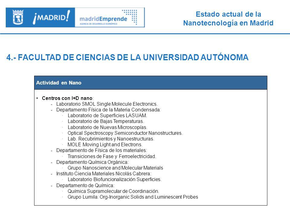 4.- FACULTAD DE CIENCIAS DE LA UNIVERSIDAD AUTÓNOMA