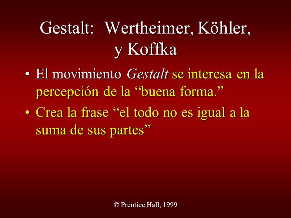 Gestalt: Wertheimer, Köhler, y Koffka