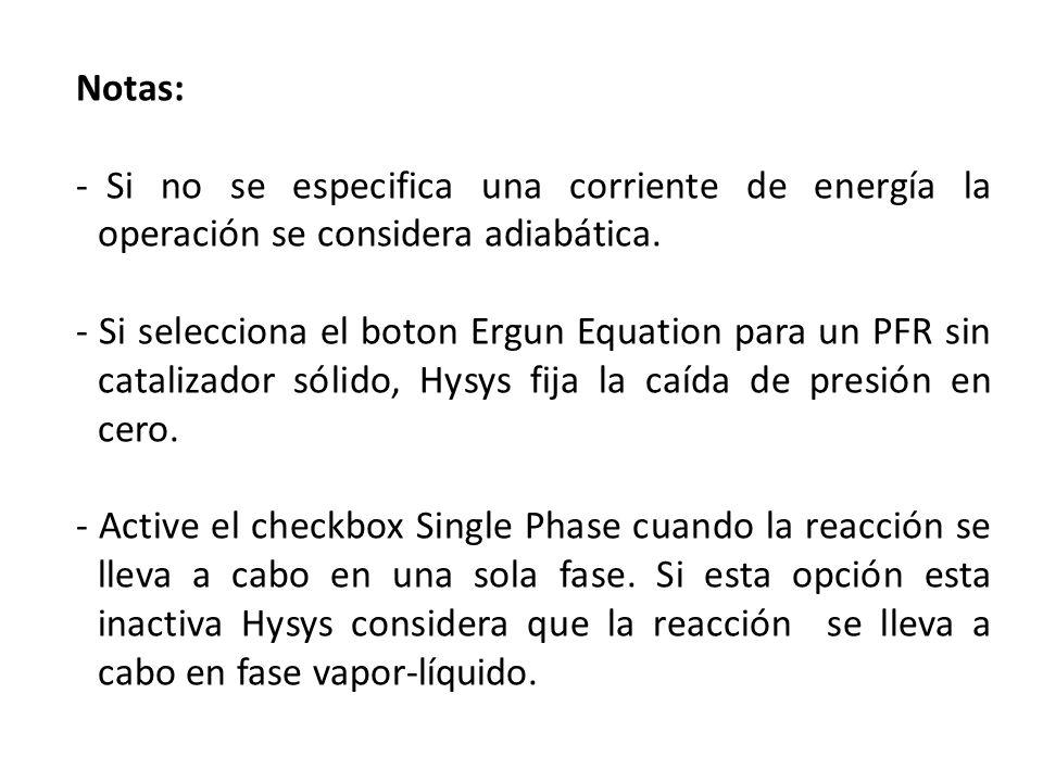 Notas: Si no se especifica una corriente de energía la operación se considera adiabática.