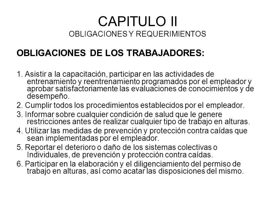 CAPITULO II OBLIGACIONES Y REQUERIMIENTOS