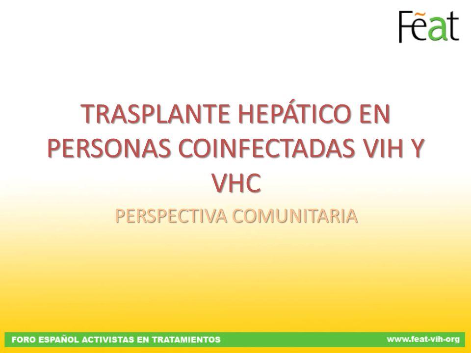 TRASPLANTE HEPÁTICO EN PERSONAS COINFECTADAS VIH Y VHC
