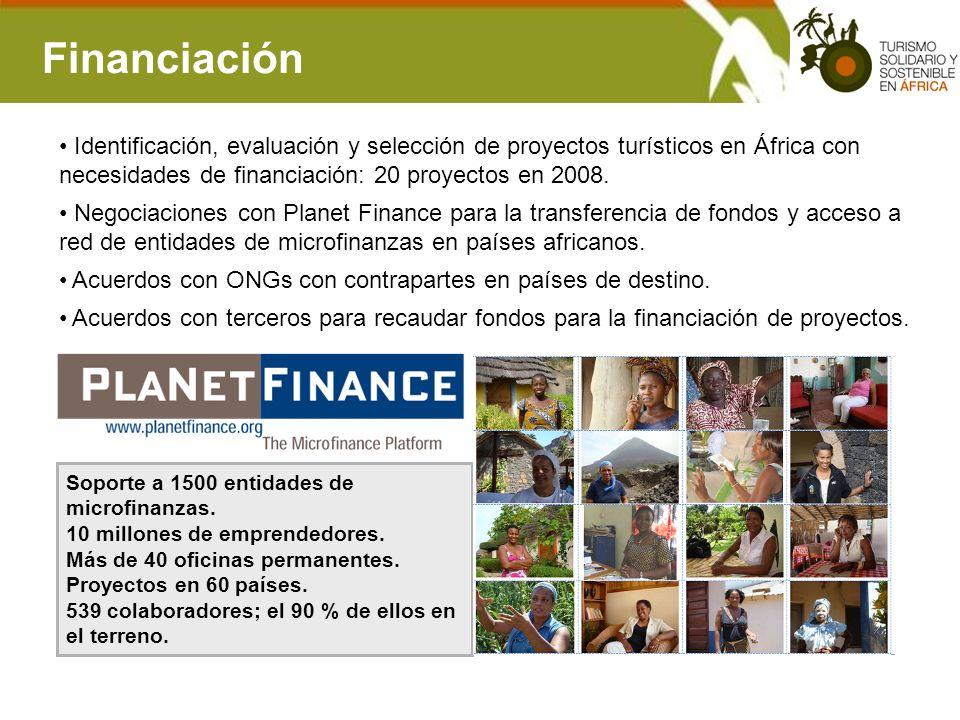 Financiación Identificación, evaluación y selección de proyectos turísticos en África con necesidades de financiación: 20 proyectos en 2008.