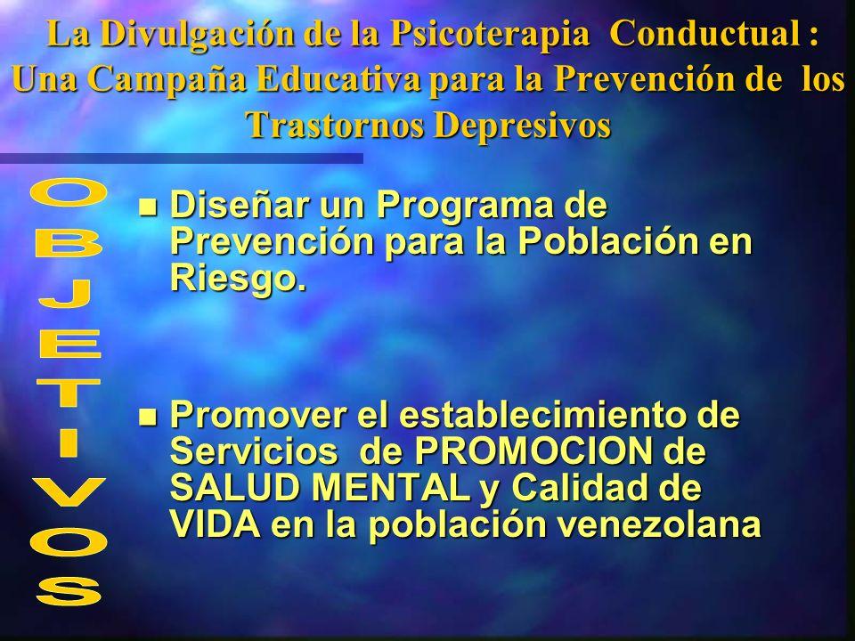 La Divulgación de la Psicoterapia Conductual : Una Campaña Educativa para la Prevención de los Trastornos Depresivos