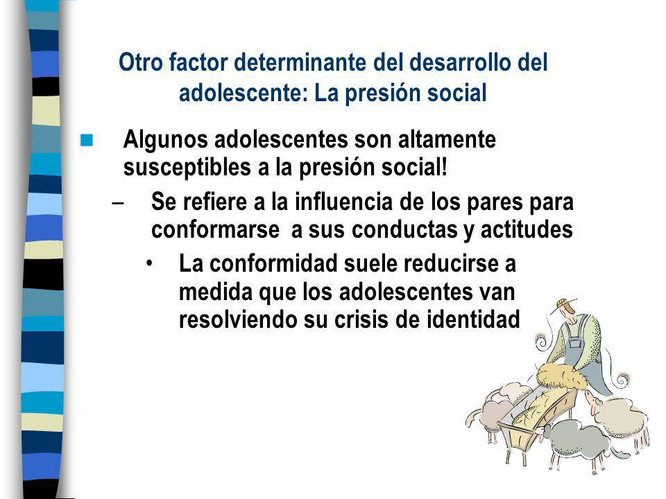 Otro factor determinante del desarrollo del adolescente: La presión social