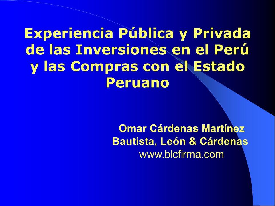 Experiencia Pública y Privada de las Inversiones en el Perú