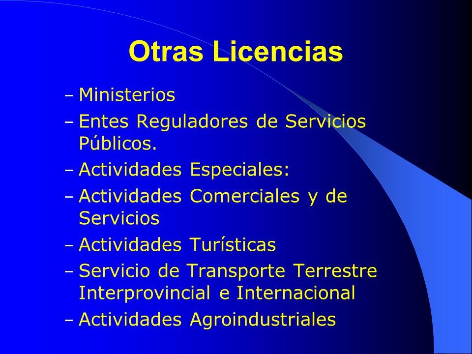 Otras Licencias Ministerios Entes Reguladores de Servicios Públicos.