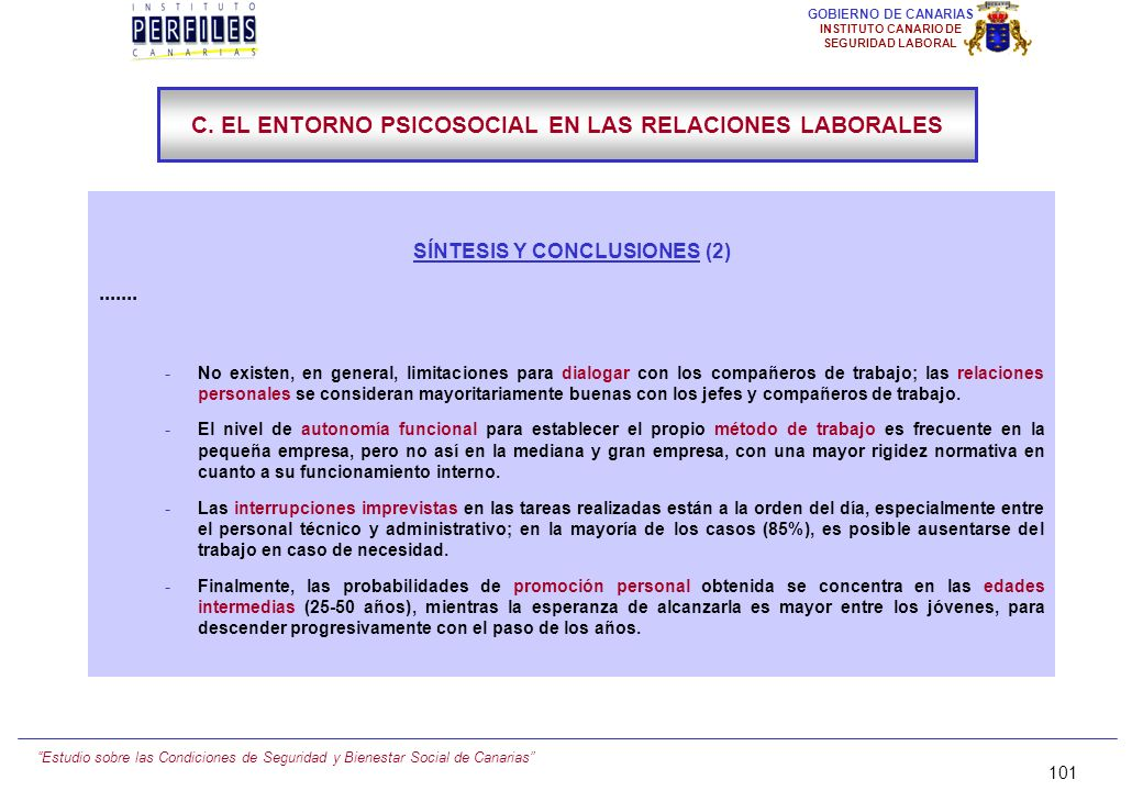C. EL ENTORNO PSICOSOCIAL EN LAS RELACIONES LABORALES