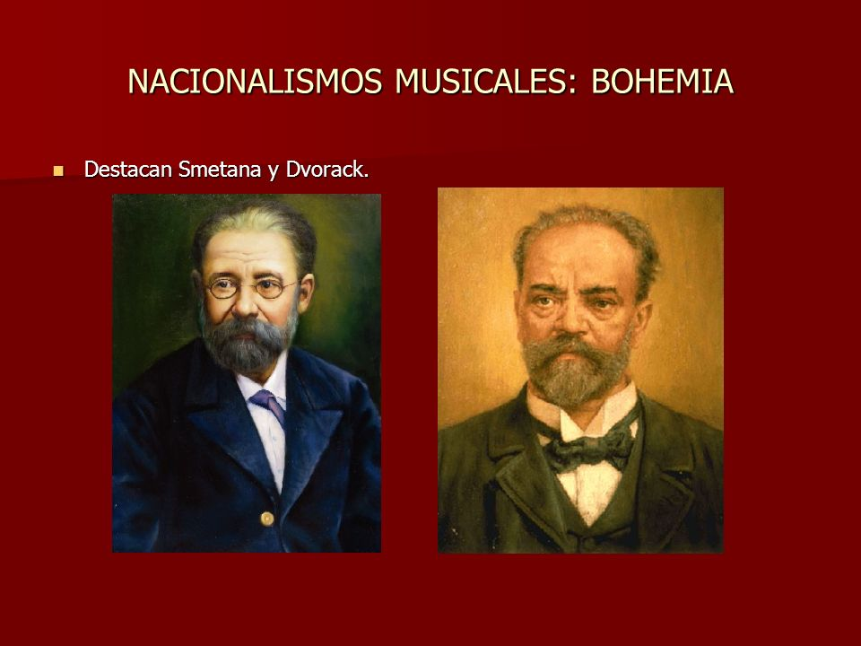 NACIONALISMOS MUSICALES: BOHEMIA