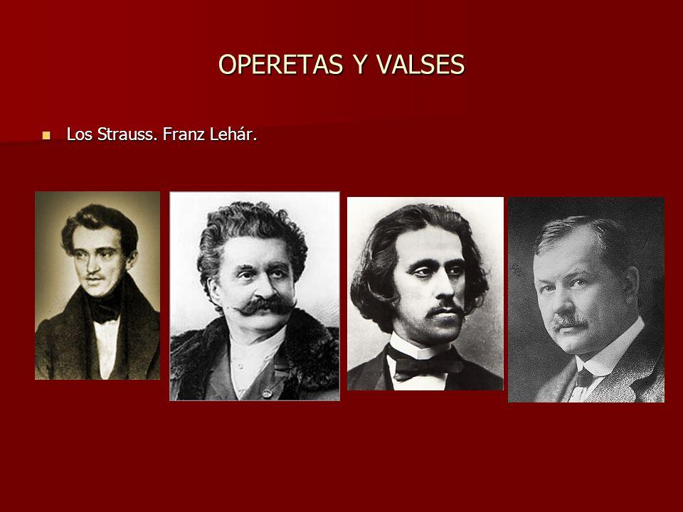 OPERETAS Y VALSES Los Strauss. Franz Lehár.
