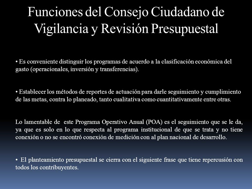 Funciones del Consejo Ciudadano de Vigilancia y Revisión Presupuestal