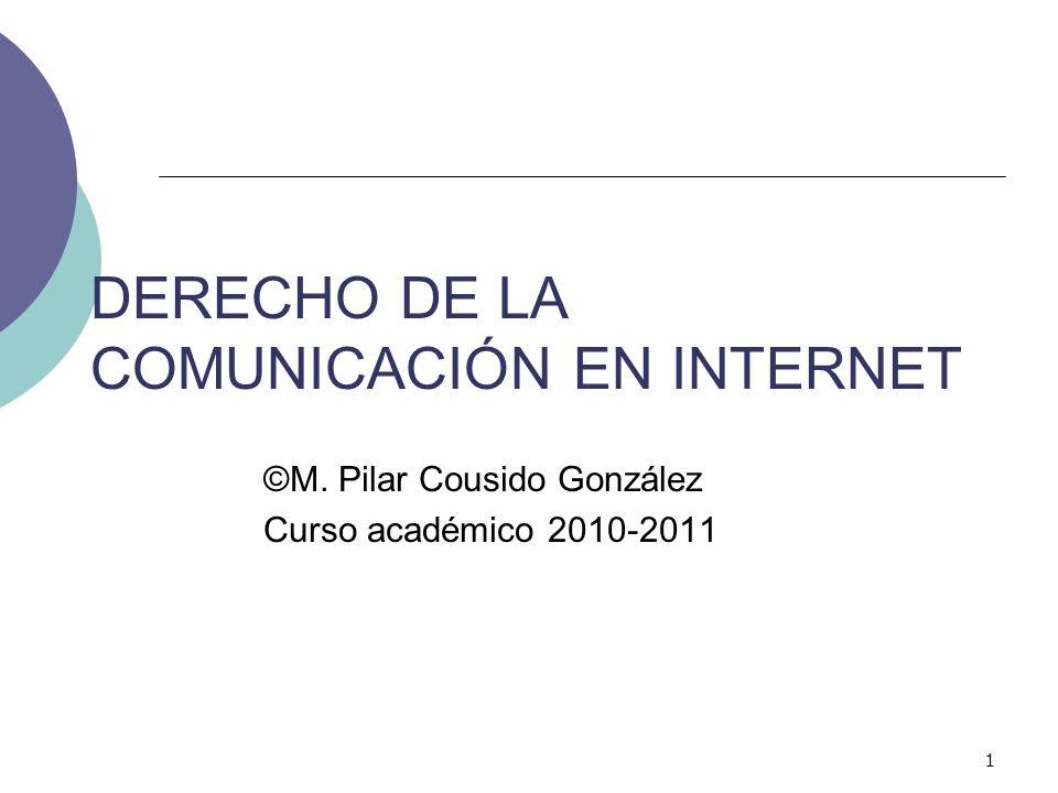 DERECHO DE LA COMUNICACIÓN EN INTERNET