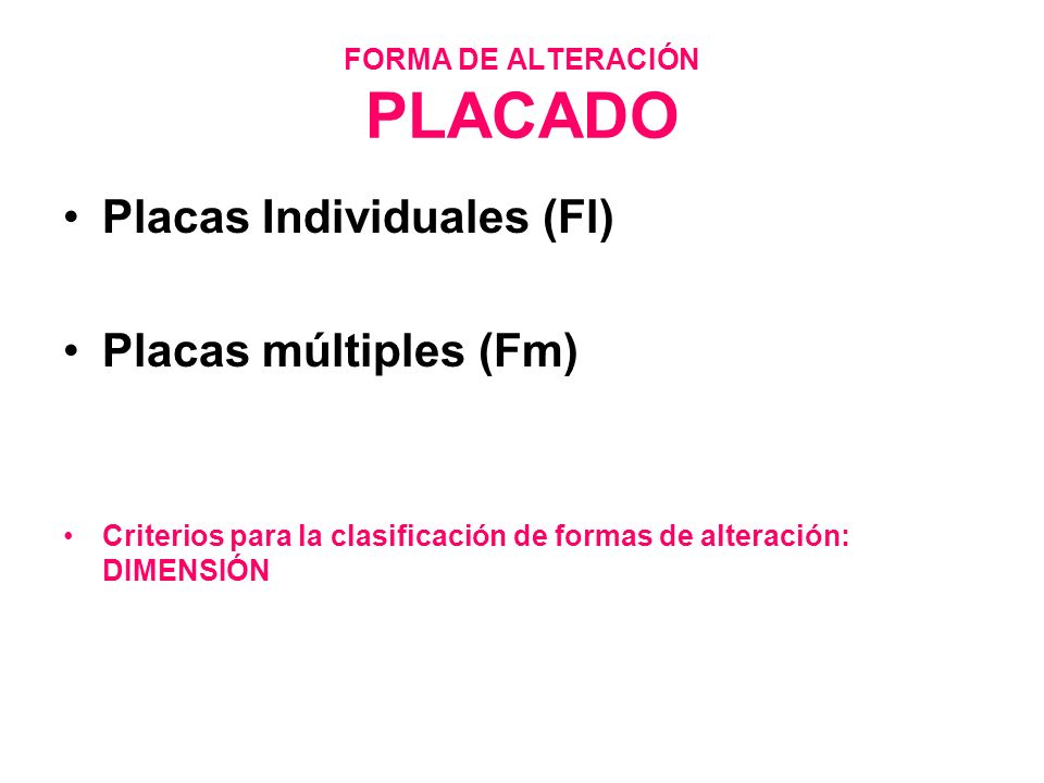 FORMA DE ALTERACIÓN PLACADO
