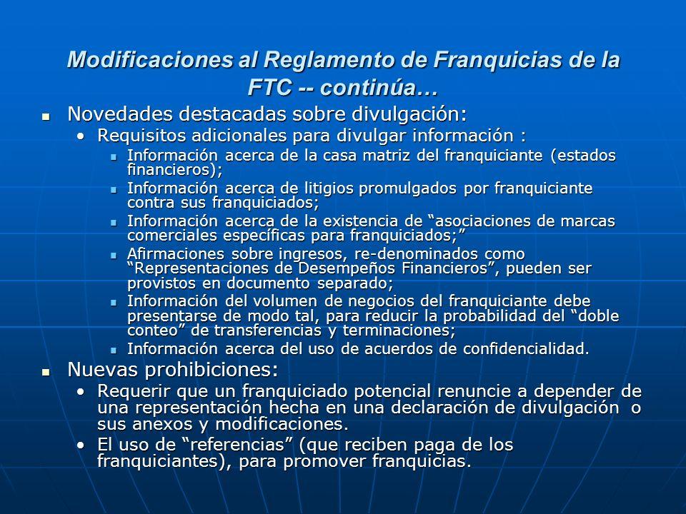Modificaciones al Reglamento de Franquicias de la FTC -- continúa…