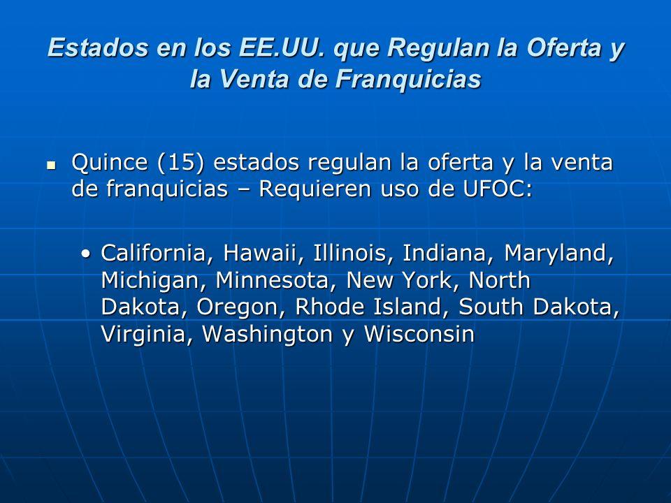 Estados en los EE.UU. que Regulan la Oferta y la Venta de Franquicias