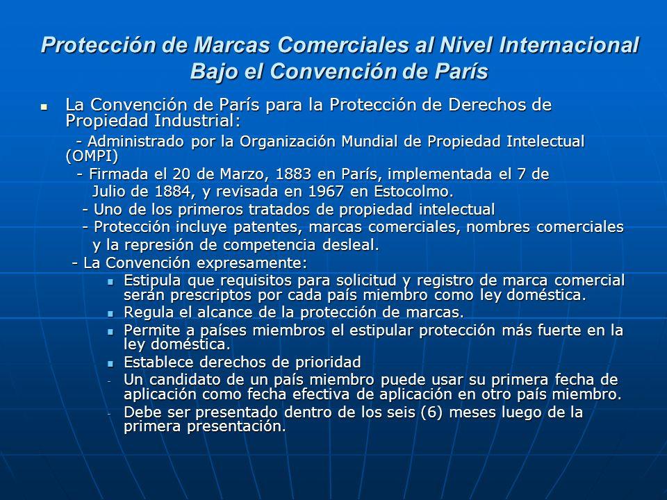 Protección de Marcas Comerciales al Nivel Internacional Bajo el Convención de París