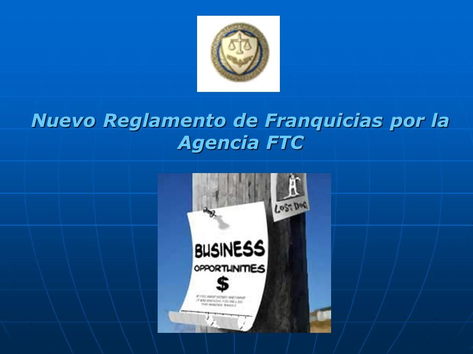 Nuevo Reglamento de Franquicias por la Agencia FTC