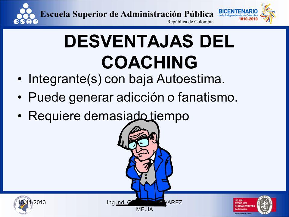 DESVENTAJAS DEL COACHING