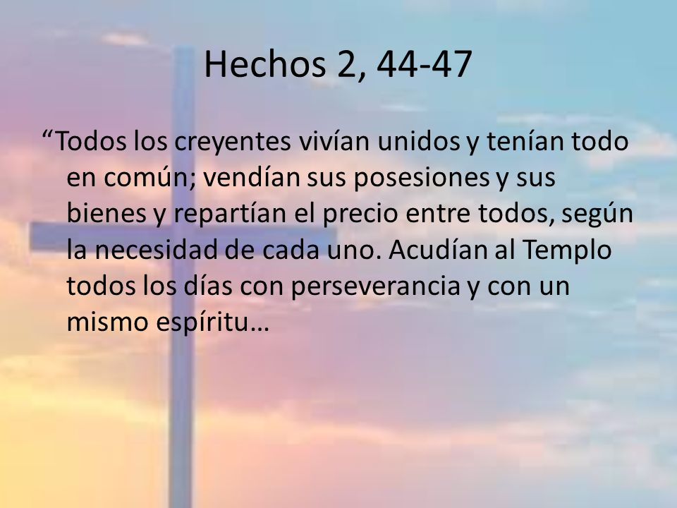 Hechos 2, 44-47