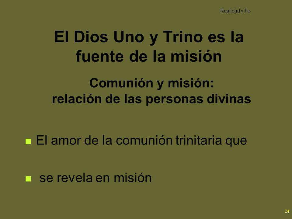 Comunión y misión: relación de las personas divinas