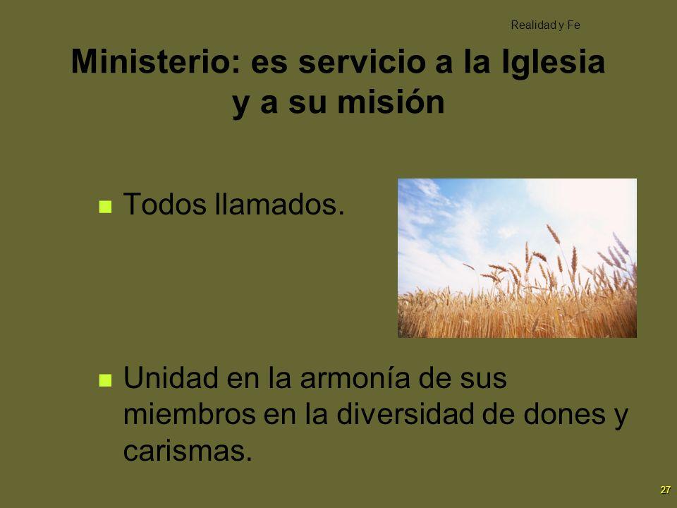 Ministerio: es servicio a la Iglesia y a su misión