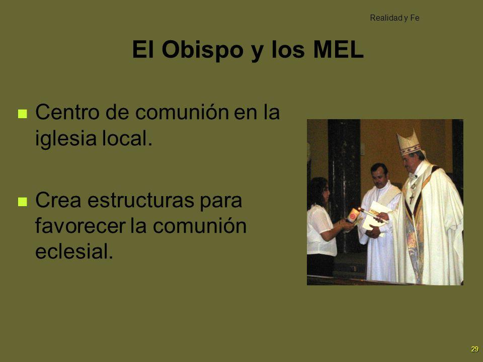 El Obispo y los MEL Centro de comunión en la iglesia local.