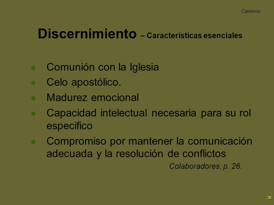 Discernimiento – Características esenciales