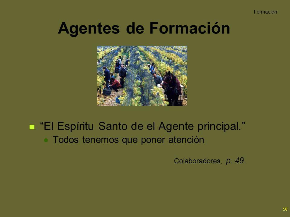 Agentes de Formación El Espíritu Santo de el Agente principal.