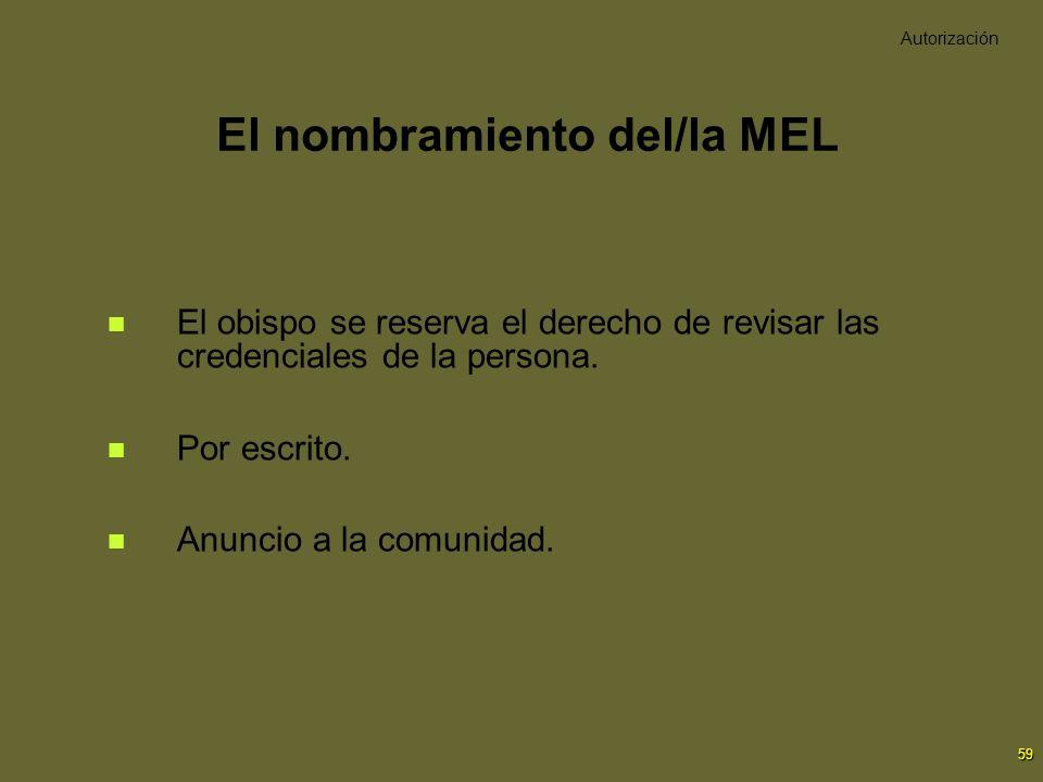 El nombramiento del/la MEL